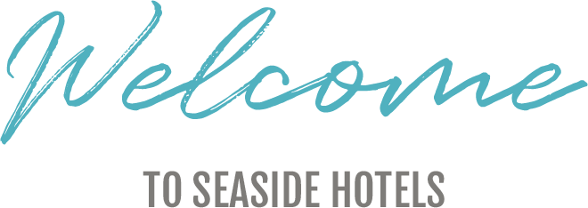 Welcome to Seaside Hotels